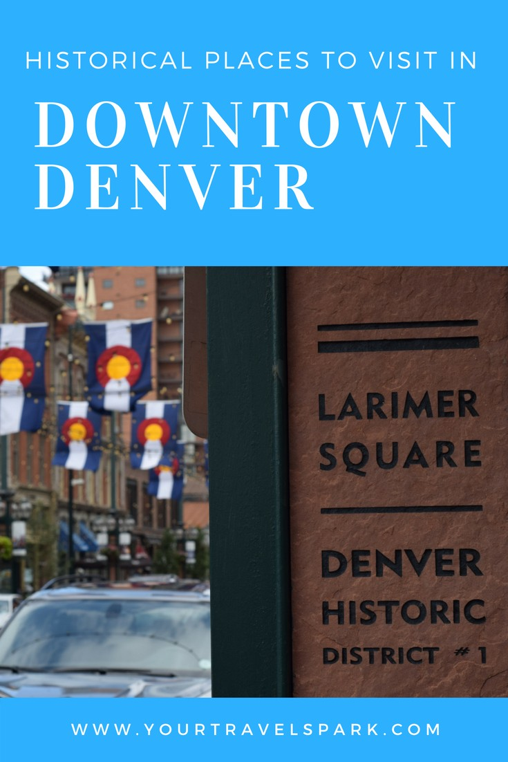 VIDEO: 8 Historical Places To Visit In Downtown Denver
