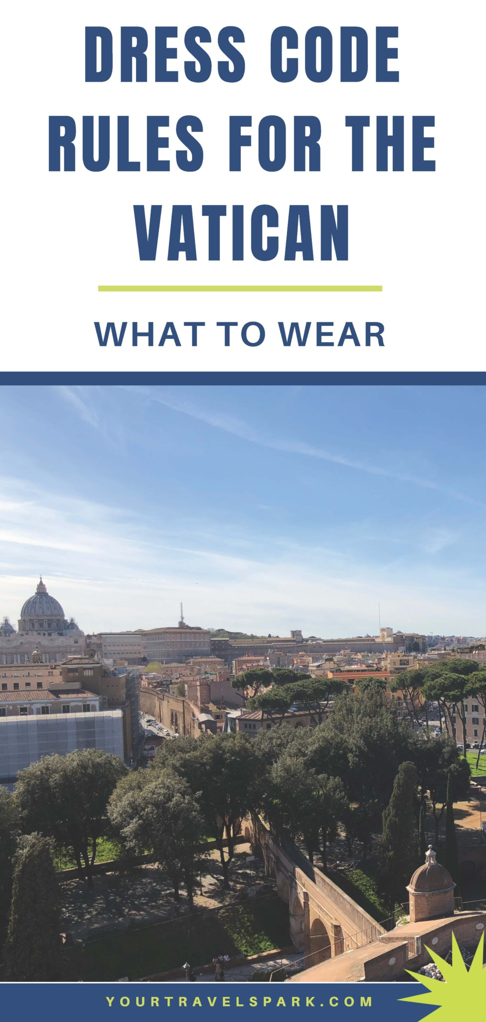 What To Wear To The Vatican Dress Code Rules 2019 You