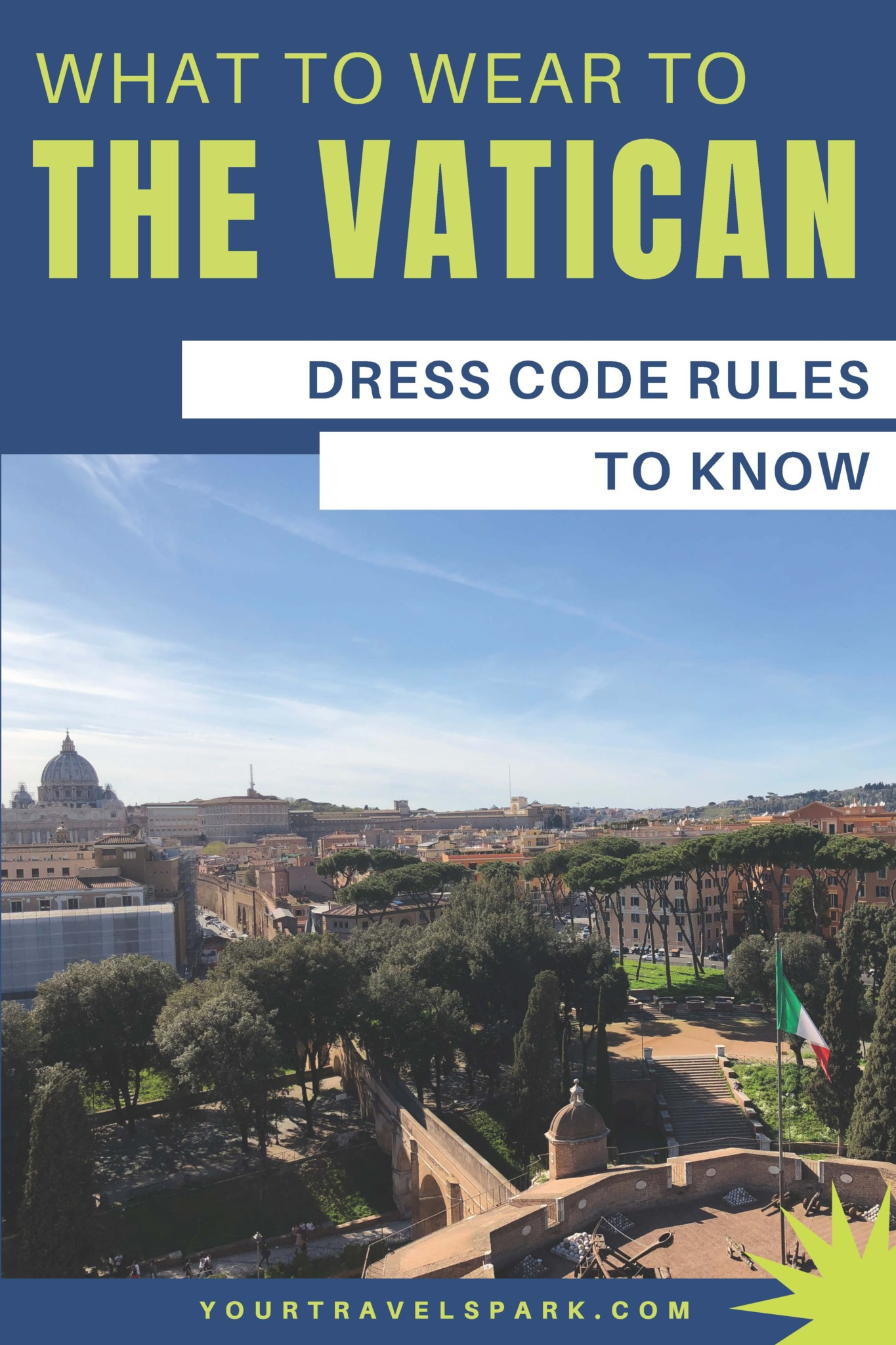 Vatican dress code rules you should know - what to wear to Vatican City in Rome, Italy.