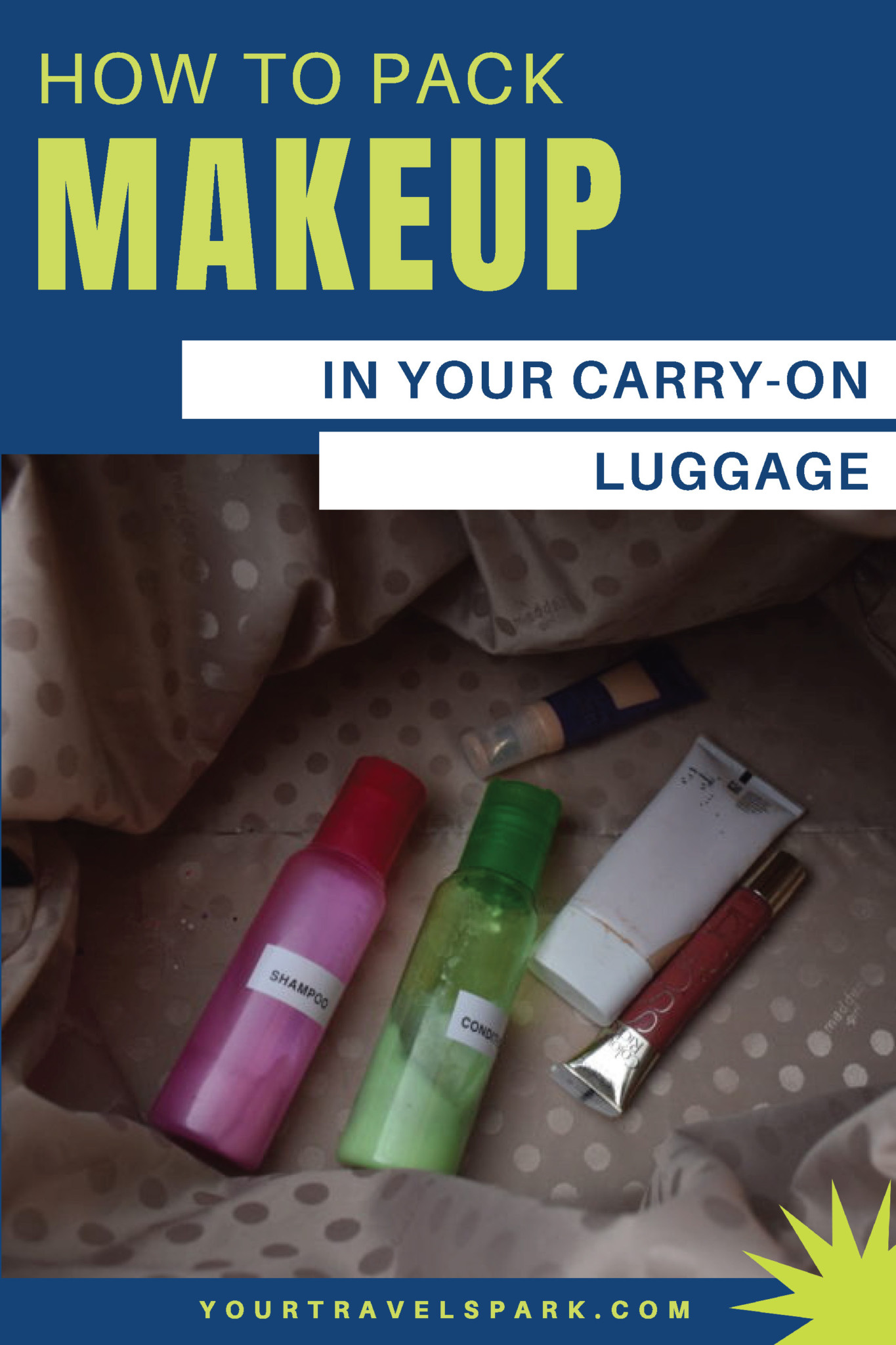 You can pack most of your makeup in your carry-on luggage, but you have to follow the TSA's rules very carefully. Here are our tips for packing your toiletries if you don't plan to check a bag. #carryon #carryonluggage #carryonbag #packingmakeup #makeup #toiletries #tsarules #packingtoiletries