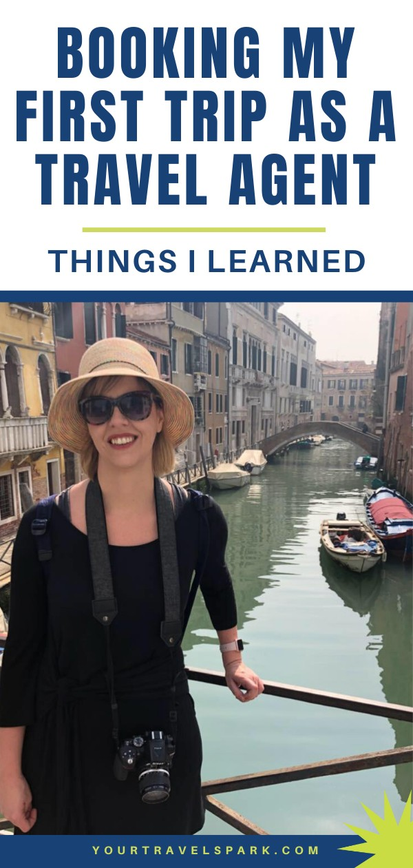 Booking my first trip as a travel agent: Things I learned
